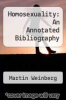 cover of Homosexuality: An Annotated Bibliography