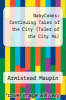 cover of BabyCakes: Continuing Tales of the City (Tales of the City #4)