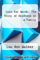 Cover of Loss for Words: The Story of Deafness in a Family EDITIONDESC (ISBN 978-0060156442)