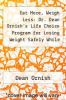 cover of Eat More, Weigh Less: Dr. Dean Ornish`s Life Choice Program for Losing Weight Safely While Eating Abundantly