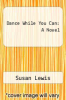 cover of Dance While You Can: A Novel