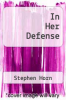 cover of In Her Defense