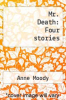 cover of Mr. Death: Four stories