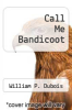 cover of Call Me Bandicoot