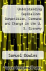 cover of Understanding Capitalism: Competition, Command and Change in the U. S. Economy