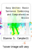 cover of Easy Writer: Basic Sentence Combining and Comprehensive Skills (2nd edition)