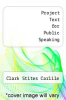 cover of Project Text for Public Speaking (5th edition)