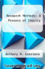 cover of Research Methods: A Process of Inquiry