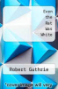 cover of Even the Rat Was White: A Historical View of Psychology