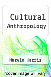 Cultural Anthropology by Marvin Harris - ISBN 9780060426682