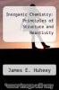 cover of Inorganic Chemistry: Principles of Structure and Reactivity (2nd edition)