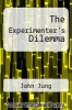 cover of The Experimenter`s Dilemma