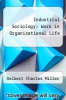 cover of Industrial Sociology: Work in Organizational Life (3rd edition)