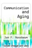 cover of Communication and Aging