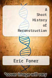 Cover of A Short History of Reconstruction EDITIONDESC (ISBN 978-0060551827)