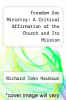 cover of Freedom for Ministry: A Critical Affirmation of the Church and Its Mission