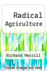 cover of Radical Agriculture