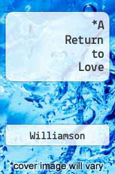 A Return to Love by Williamson - ISBN 9780060924423