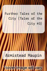 Further Tales of the City (Tales of the City #3) by Armistead Maupin - ISBN 9780060964061