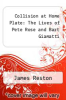 cover of Collision at Home Plate: The Lives of Pete Rose and Bart Giamatti