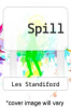 cover of Spill