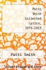cover of Patti Smith Collected Lyrics, 1970-2015