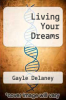 cover of Living Your Dreams