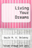cover of Living Your Dreams (1st edition)