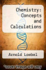 cover of Chemistry: Concepts and Calculations