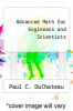 cover of Advanced Math for Engineers and Scientists