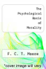 cover of The Psychological Basis of Morality