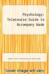 Cover of Psychology : Telecourse Guide to Accompany Wade 2ND 93 (ISBN 978-0065016420)