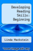 cover of Developing Reading Skills: Beginning