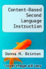 cover of Content-Based Second Language Instruction