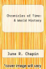 cover of Chronicles of Time: A World History (1st edition)