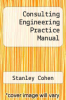 cover of Consulting Engineering Practice Manual