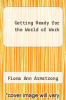 cover of Getting Ready for the World of Work