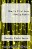 cover of How to Find Your Family Roots