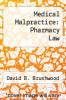cover of Medical Malpractice: Pharmacy Law