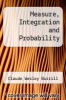 cover of Measure, Integration and Probability