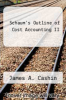 cover of Schaum`s Outline of Cost Accounting II