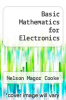 cover of Basic Mathematics for Electronics (5th edition)