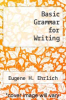 cover of Basic Grammar for Writing (1st edition)