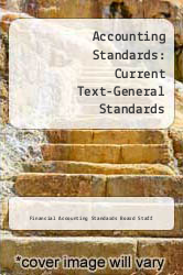 Cover of Accounting Standards: Current Text-General Standards  (ISBN 978-0070209169)