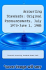 cover of Accounting Standards: Original Pronouncements, July 1973-June 1, 1985