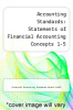 cover of Accounting Standards: Statements of Financial Accounting Concepts 1-5