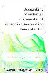 Cover of Accounting Standards: Statements of Financial Accounting Concepts 1-5 EDITIONDESC (ISBN 978-0070209404)
