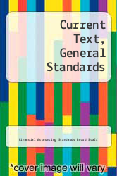 Current Text, General Standards by Financial Accounting Standards Board Staff - ISBN 9780070209480