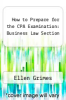 cover of How to Prepare for the CPA Examination: Business Law Section