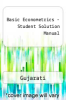 cover of Basic Econometrics - Student Solution Manual (2nd edition)